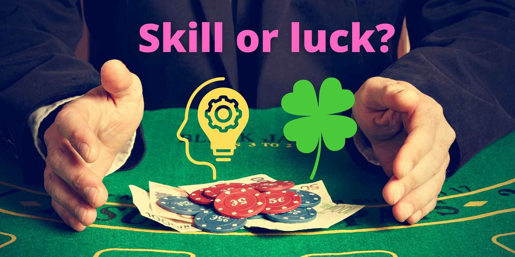Is poker the game of skill or luck?